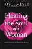 Healing The Soul Of A Woman-Hardcover How To Overcome Your Emotional Wounds