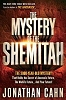 The Mystery Of The Shemitah The 3,000-Year-Old Mystery That Holds the Secret Of America's Future, The World's Future, And Your Future! Johnathan Cahn