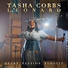 Tasha Cobb Leonard Heart Passion and Pursuit